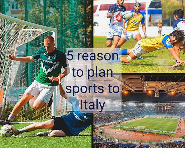 5 reason to plan sports to Italy