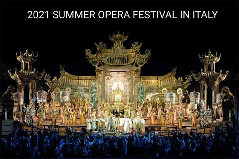 2021 – Summer opera Festivals in Italy